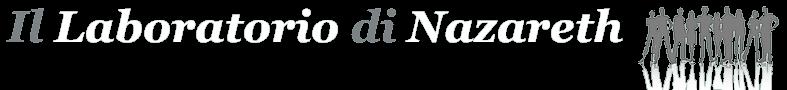 Il Laboratorio di Nazareth